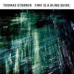 time is a blind guide stronen